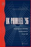 UK Parallel '96 : Proceedings of the BCS PPSG Annual Conference, 3-5 July 1996, British Computer Society Staff, 3540760687