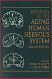Pathology of the Aging Human Nervous System 9780195130690