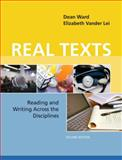 Real Texts : Reading and Writing Across the Disciplines, Ward, Dean and VanderLei, Elizabeth, 0205020690