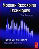 Modern Recording Techniques, Huber, David Miles and Runstein, Robert E., 0240810694