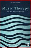 Music Therapy : An Art Beyond Words, Bunt, 0415450691