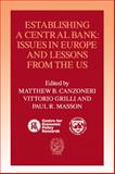 Establishing a Central Bank : Issues in Europe and Lessons from the U. S., , 0521070694
