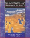 Fundamentals of Behavioral Research, Lammers, William J. and Badia, Pietro, 0534630693