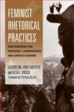 Feminist Rhetorical Practices 9780809330690