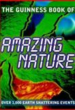 Guinness Book of Amazing Nature, , 0851120695
