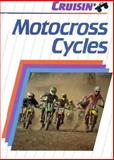 Motocross Cycles, S. X. Carser, 1560650699