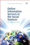 Online Information Services in the Social Sciences, Neil Jacobs, Lesly Huxley, 1843340690