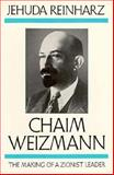 Chaim Weizmann, Jehuda Reinharz, 019505069X