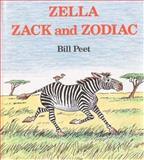 Zella, Zack and Zodiac, Bill Peet, 039541069X
