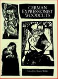 German Expressionist Woodcuts, , 0486280691