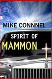 The Spirit of Mammon, Mike Connell and Shane Willard, 1496080696