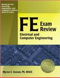 FE Exam Review : Electrical and Computer Engineering, Sveum, Myron E., 1591260698