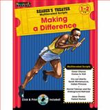 Making a Difference Grades 1-2 with CD-ROM : Reader's Theater Theme Collection, n/a, 1607190699