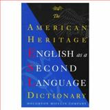 The American Heritage English As a Second Language Dictionary, Houghton Mifflin Company Staff, 0395880696