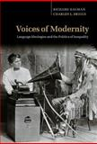 Voices of Modernity : Language Ideologies and the Politics of Inequality, Bauman, Richard and Briggs, Charles L., 0521810698