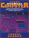 Build Your Own Microcomputer Based on the Intel 8088, Fuller, Walter, 0827370695