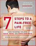 7 Steps to a Pain-Free Life, Robin McKenzie and Craig Kubey, 0142180696