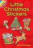Little Christmas Stickers, Anna Pomaska, 0486260690