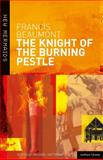 The Knight of the Burning Pestle 2nd Edition