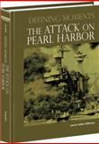 The Attack on Pearl Harbor, Laurie Collier Hillstrom, 0780810694