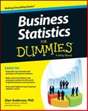 Business Statistics for Dummies, Alan Anderson, 1118630696