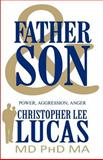 Father and Son, Christopher Lee Lucas   Ma, 1462610692