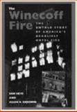 The Winecoff Fire : The True Story of America's Deadliest Hotel Fire, Heys, Sam and Goodwin, Allen, 1563520699