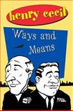 Ways and Means, Henry Cecil, 1842320696