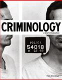 Criminology : A Brief Introduction, Schmalleger, 0132340690