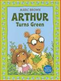 Arthur Turns Green, Marc Brown, 0606340696