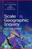 Scale and Geographic Inquiry : Nature, Society, and Method, , 0631230696