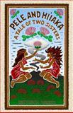 Pele and Hi'iaka, Dietrich Varez, 0912180692