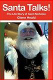 Santa Talks!, Glenn Heald, 1475950691