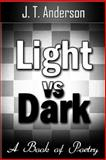 Light vs Dark, J. Anderson, 149605069X