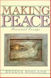 Making Peace : Personal Essays, England, Eugene, 1560850698