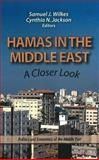 Hamas in the Middle East : A Closer Look, Samuel J. Wilkes, 1613240694