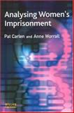 Analysing Women's Imprisonment, Carlen, Pat and Worrall, Anne, 1843920697
