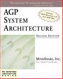 AGP System Architecture, Dzatko, Dave and Shanley, Tom, 0201700697