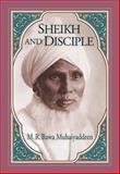 Sheikh and Disciple, M. R. Bawa Muhaiyaddeen, 0914390694