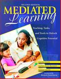 Mediated Learning : Teaching, Tasks, and Tools to Unlock Cognitive Potential, Mentis, Mandia and Dunn-Bernstein, Marilyn J, 1412950694
