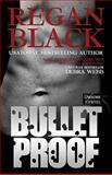 Bulletproof, Regan Black, 1492840696
