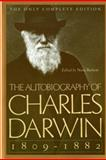 The Autobiography of Charles Darwin, 1809-1882, Charles Darwin, 0393310698