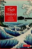 The Theft of History, Goody, Jack, 0521870690