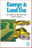 Energy and Land Use, Burchell, Robert W. and Listokin, David, 0882850695