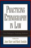 Practicing Ethnography in Law : New Dialogues, Enduring Methods, Starr, June, 1403960690