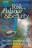 Risk Balance and Security, Kennedy, Leslie W. and Van Brunschot, Erin Gibbs, 1412940699