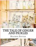 The Tale of Ginger and Pickles, Beatrix Potter, 148118069X