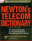 Newton's Telecom Dictionary : The Official Dictionary of Telecommunications, Networking and the Internet, Newton, Harry, 1578200695