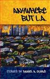 Anywhere but L.A, Daniel A. Olivas, 1931010692