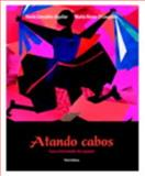 Atando Cabos : Curso intermedio de espauol, Books a la Carte Plus MySpanishLab, Gonzàlez-Aguilar, Marìa and Rosso-O'Laughlin, Marta, 0205740693